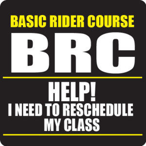 reschedule a class learning curves motorcycle safety school inc
